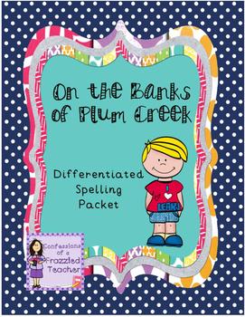 On the Banks of Plum Creek Spelling (Scott Foresman Reading Street)