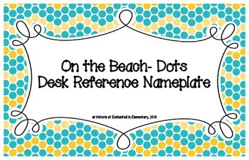 On the Beach Dots Desk Reference Nameplates