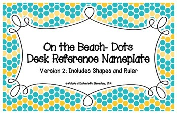 On the Beach Dots Desk Reference Nameplates Version 2