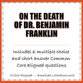 On the Death of Dr. Benjamin Franklin Poem Questions