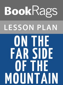On the Far Side of the Mountain Lesson Plans