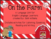 On the Farm: A Unit for English Language Learners