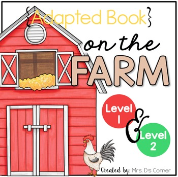 On the Farm Adapted Books ( Level 1 and Level 2 )