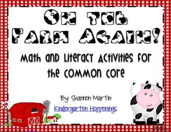 On the Farm Again {Math and Literacy Activities for the Common Core}