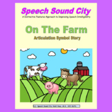 On the Farm-Articulation Story by Speech Sound City