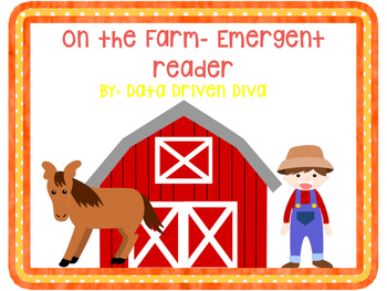 On the Farm- Emergent Reader