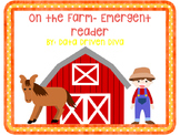 On the Farm- Emergent Reader