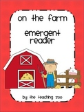 On the Farm Emergent Reader {Color & B/W}
