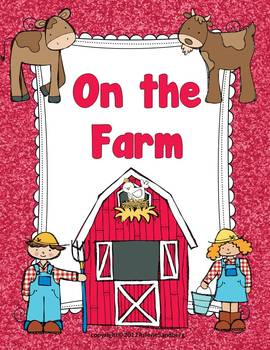On the Farm: Reading and Writing Unit