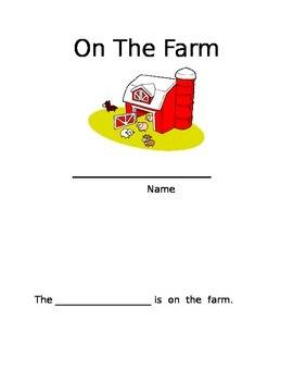 On the Farm Kindergarten/1st Grade Writing Station Book
