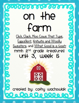 On the Farm, MMH Treasures 2nd Grade, Unit 3 Week 5