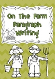 On the Farm Paragraph Writing