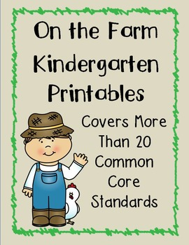 On the Farm Unit -- Hit Over 20 Common Core Standards!