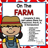 On the Farm Unit Plan for Preschool, PreK, K & Homeschool