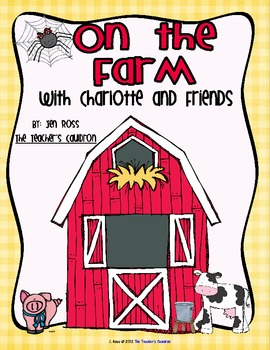 On the Farm with Charlotte and Friends