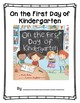 On the First Day of Kindergarten - Kindergarten Read Aloud and Class Book