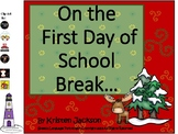 On the First Day of School Break - Color