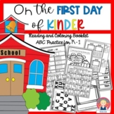 On the First Day of School - Reading and Coloring Booklet and ABC Practice for K