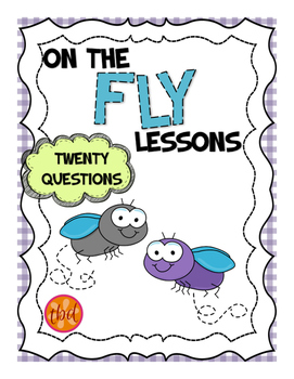 On the Fly: Twenty Questions