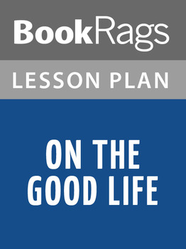 On the Good Life Lesson Plans