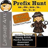 Prefix Hunt (un-, dis-, non-, in-, im-, il-, ir-)/CCSS 3rd