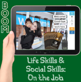 On the Job: Boom Social and Life Skills Simulation (distance learning w/ audio)