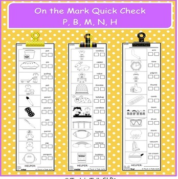 On the Mark Quick Check  P, B, M, N, H