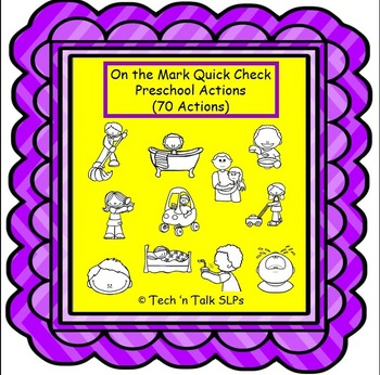 On the Mark Quick Check Preschool Actions