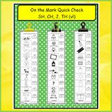 On the Mark Quick Check SH, CH, J, TH (vl)