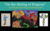 On the Mating of Dragons: An International Dragon Genetics Lab