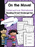 On the Move! Interactive Notebook ~ Reading Street Kindergarten