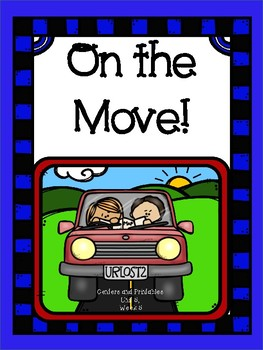 On the Move, Kindergarten, Centers for all ability levels