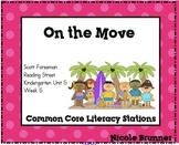 On the Move Reading Street Unit 5 Week 5 Common Core Literacy Stations