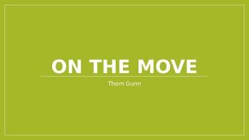 On the Move - Thom Gunn poem analysis