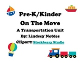 On the Move: Transportation Unit for Pre-K and K