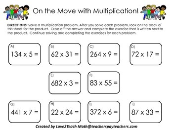 On the Move with Multiplication!