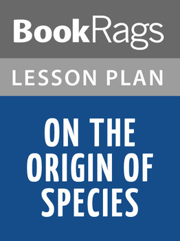 On the Origin of Species Lesson Plans