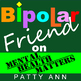 Mental Health > Bipolar Friend On Suicide ~ Perspective, Healing, Grief & Loss