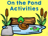 On the Pond Activities