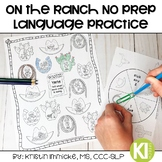 On the Ranch No Prep Language Practice