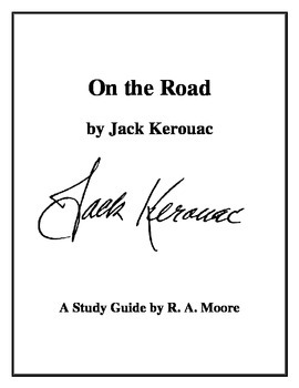 """On the Road"" by Jack Kerouac: A Study Guide"