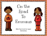 On the Road to Emmaus Bible Task Cards for Upper Elementary