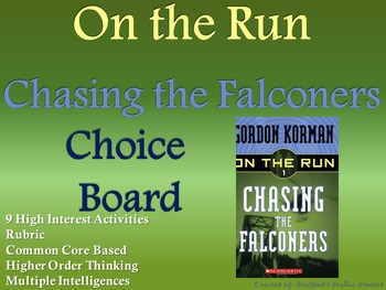 On the Run Chasing the Falconers Choice Board Activities Menu Book Project