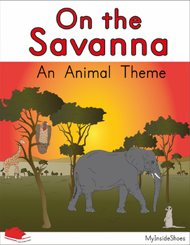 On the Savanna; an animal features and descriptions unit