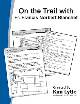 On the Trail with Fr. Francis Blanchet, An Early Catholic Missionary