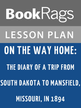On the Way Home: Lesson Plans