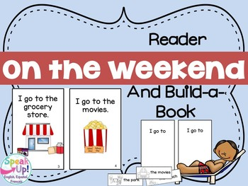 On the Weekend Emergent Reader & Build-A-Book {Young Readers, ESL, EFL}