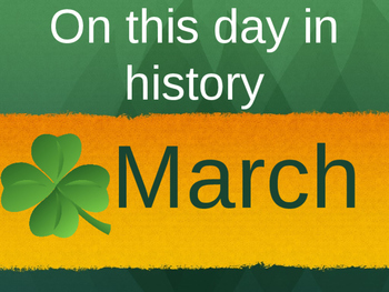 On this day in history- March addition