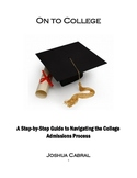 On to College: A Guide to College Admission (including worksheets)