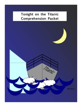 Onboard the Titanic with Jack and Annie Comprehension Pack